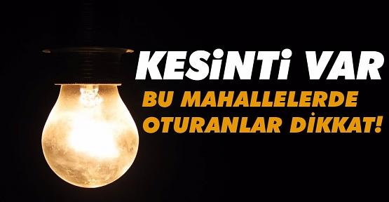 8 -14 Ağustos'ta Şehir Merkezinde Elektrik Kesintisi Yaşanacak