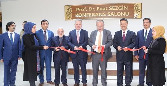 Prof. Dr. Fuat Sezgin, Konferans Salonunun Açılışı Yapıldı
