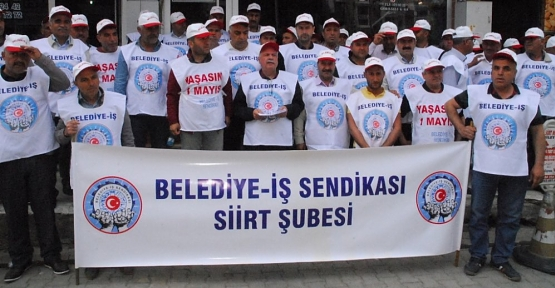 Belediye İşçi Sendikası Siirt Şubesi, 1 Mayıs Emek ve Dayanışma Günü Nedeniyle Yazılı Açıklama Yaptı