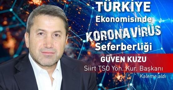 Siirt TSO Başkanı Kuzu: Türkiye'nin Yaptığı Paylaşım Hamlesi Ekonomik İlişkilere Olumlu Olarak Yansıyacaktır