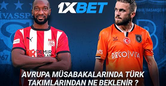 Başakşehir ve Sivasspor – Avrupa Kupaları'ndaki Süreçte Beklentiler Nelerdir?