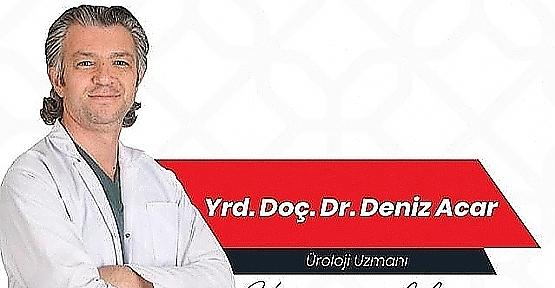 Yrd. Doç. Dr. Deniz Acar,Çocuk Sahibi Olamayan Erkeklerin Yüzde 40'ında Bu Hastalık Var