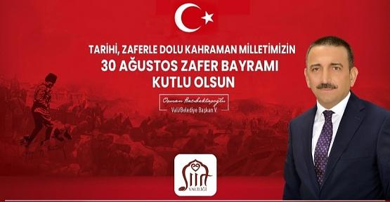 Vali Osman Hacıbektaşoğlu'nun '30 Ağustos Zafer Bayramı' Kutlama Mesajı