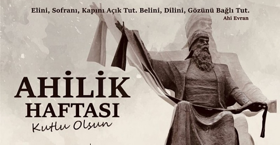 SİİRT'TE AHİLİK HAFTASI KUTLANIYOR