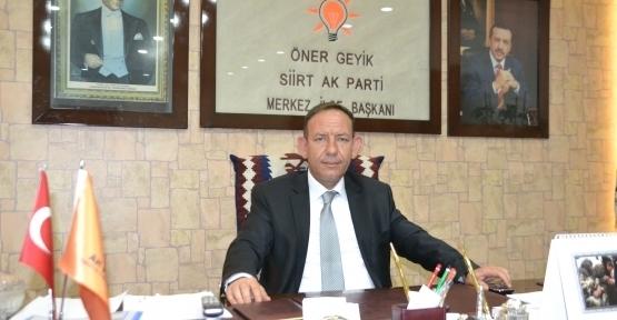 AK Parti Merkez İlçe Başkanı Öner Geyik'ten Miraç Kandili Mesajı