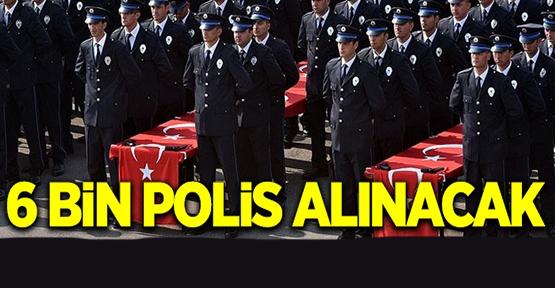 Müjde! 6 bin Polis Alınacak