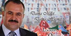 AK Parti Milletvekili Adayı Lokman Özcan'dan Ramazan Bayramı Mesajı