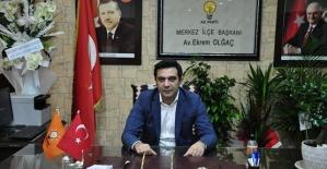 AK Parti Merkez İlçe Başkanı Olgaçın...