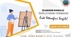 """Siirt Belediyesi """"Pandemi"""" Konulu Ödüllü Resim Yarışması Düzenliyor"""