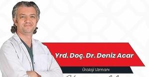 Yrd. Doç. Dr. Deniz Acar, Erkeklerde Görülen...