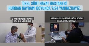 Özel Siirt Hayat Hastanesi Kurban Bayramında Hizmet Verecek