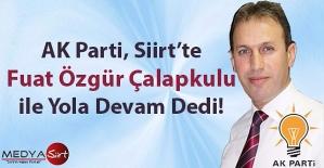 AK Parti Siirt'te Fuat Özgür Çalapkulu İle Devam Dedi